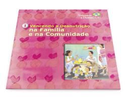 Venciendo la Desnutrición - 01 La Familia y la Comunidad