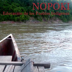 NOPOKI, educación de los pueblos indígenas