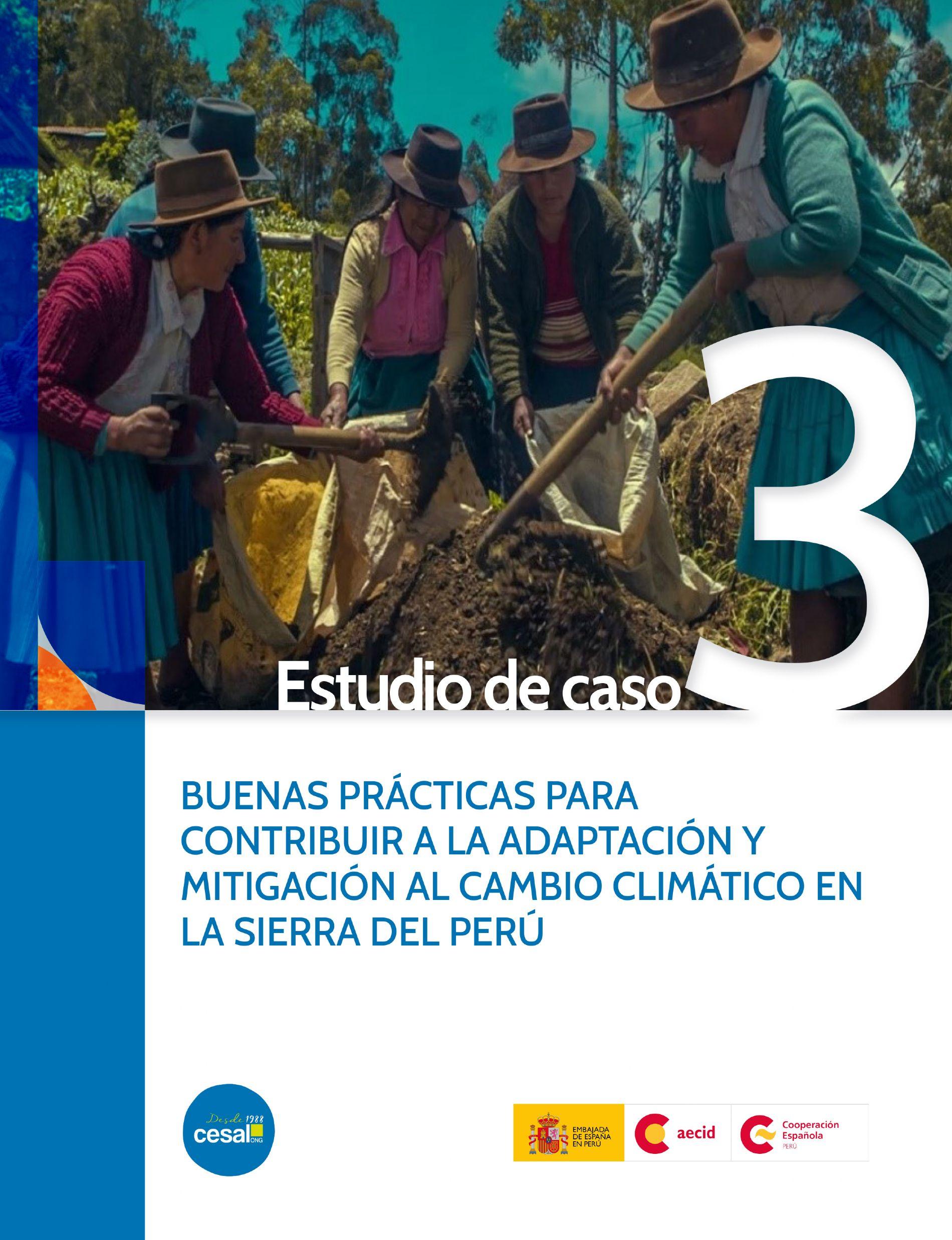 Buenas prácticas para contribuir a la adaptación y mitigación del cambio climático en la sierra de Perú