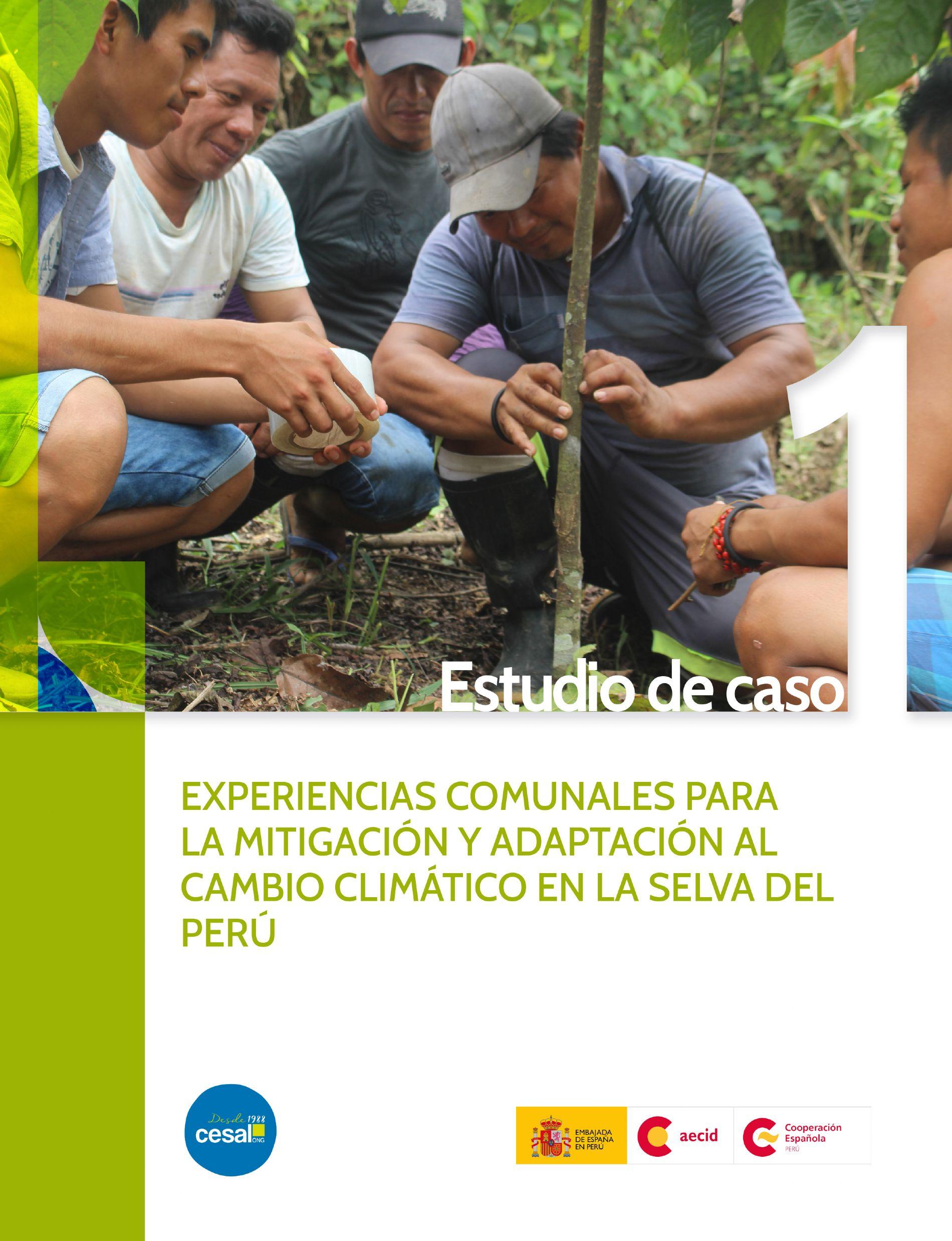 Experiencia Comunales para la mitigación y adaptación al cambio climático en la selva de Perú